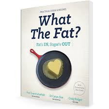 What the Fat? by Prof. Grant Schofield