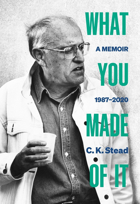 What You Made Of It: A Memoir 1987-2020