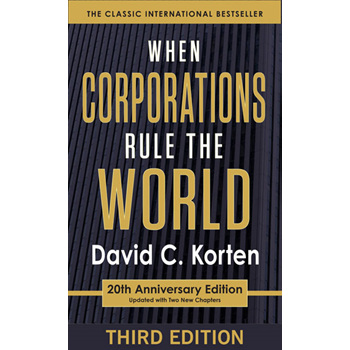 When Corporations Rule the World, 20th Anniversary Edition