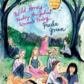 Wild Honey: Reading New Zealand Women's Poetry