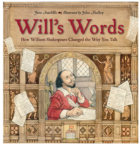 Wills Words: How William Shakespeare Changed The Way You Talk!