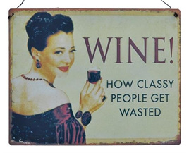 Wine - Get wasted - Metal Plaque