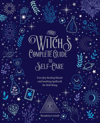 Witch's Complete Guide to Self-Care (Pre-order)