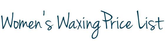 Women's waxing price list