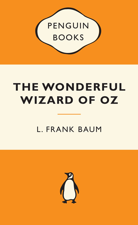 Wonderful Wizard of Oz Popular Penguins 75th Birthday Release