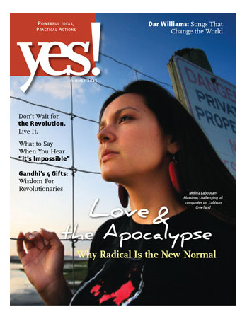 Yes! Issue 66 Summer 2013 Love and the Apocolypse