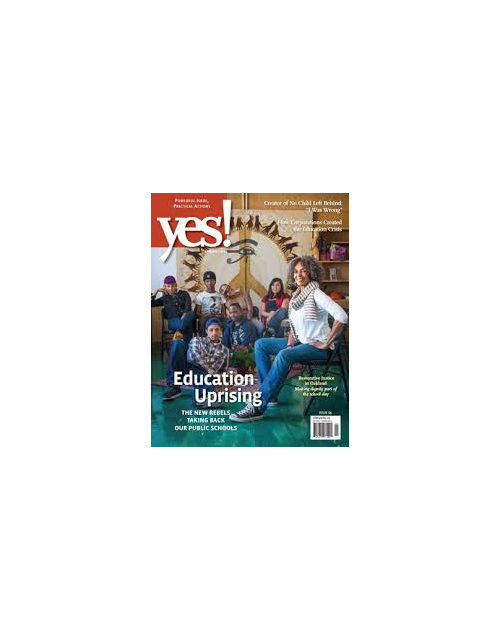 Yes! Issue 69, Education Uprising