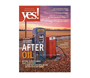 Yes! Issue 77, Life After Oil