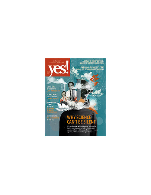 Yes Issue 81 Why Science can't be silent