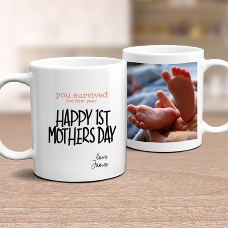You Have Survived the First Year-  Personalised Funny Mum  Mug