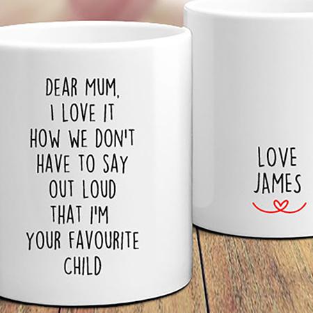 Your Favourite Child Mum Personalised Mug