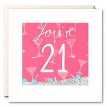 You're 21 - shakies card